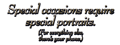 Special occasions require special portraits.  (For everything else, there�s Instagram.)